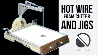 Ultimate Hot Wire Foam Cutter (and jigs) styro slicer