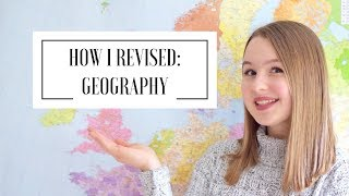 HOW I REVISED: GCSE GEOGRAPHY | A* student
