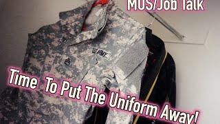Military: Time to put the Uniform Away...