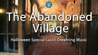 Halloween SPECIAL - Lucid Dreaming Music -