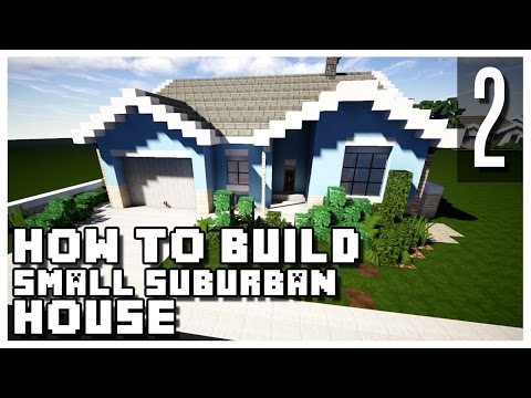 Xxx Mp4 How To Build A Suburban House In Minecraft Part 2 Download 3gp Sex