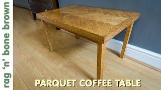 Making A Herringbone Coffee Table Using Salvaged Oak (part 2 of 2)
