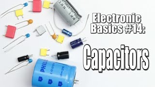 Electronic Basics #14: Capacitors