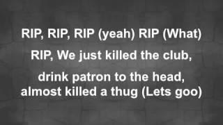 RI.P. Young Jeezy Feat. 2 Chainz Lyrics