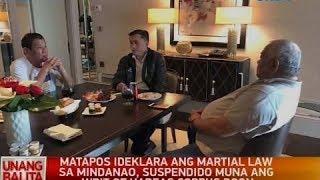 UB: Martial law sa Mindanao, idineklara ni Pang. Rodrigo Duterte kasunod ng sigalot sa Marawi city