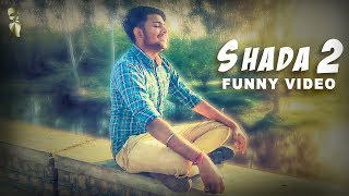 SHADA 2 (FULL FUNNY VIDEO) | PARMISH VERMA | DESI CREW | LATEST PUNJABI SONGS 2018