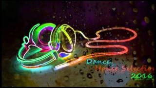 Mix Febbraio 2016 - Dance House Selection Mix 2016 (djkla mix)