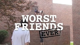 The 12 Worst Friends Ever