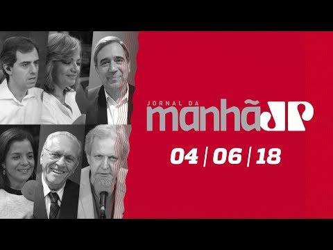 Jornal da Manhã 04/06/18