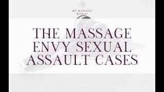 THE MASSAGE ENVY SEXUAL ASSAULT CASES