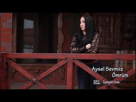 Xxx Mp4 Aysel Sevmez Ömrüm 2018 Official Klip 3gp Sex