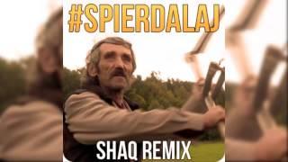Hazel/Shaq - Spierdalaj [Shaq REMIX]