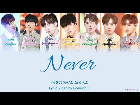 [Produce 101] Nation's Sons- Never (네버) Official Lyrics (RomHanEng)
