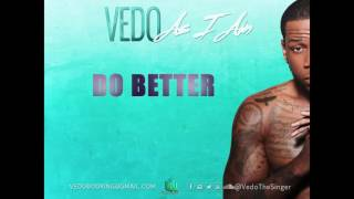 Vedo - Do Better [Official Audio]