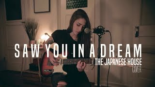 Saw You In A Dream - The Japanese House - COVER