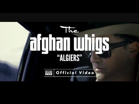 Xxx Mp4 The Afghan Whigs Algiers OFFICIAL VIDEO 3gp Sex