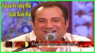 Rahat Fateh Ali Khan - Kaisa Ye Ishq Hai, Ajab Risk Hai