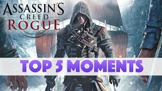 Assassin's Creed: Rogue - Top 5 Moments