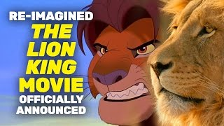 BREAKING: New Re-imagined The Lion King Movie Announced!