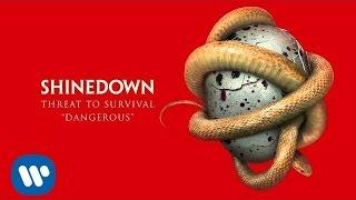 """Shinedown """"Dangerous"""" [Official Audio]"""