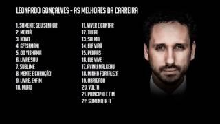 Leonardo Gonçalves - As Melhores da Carreira