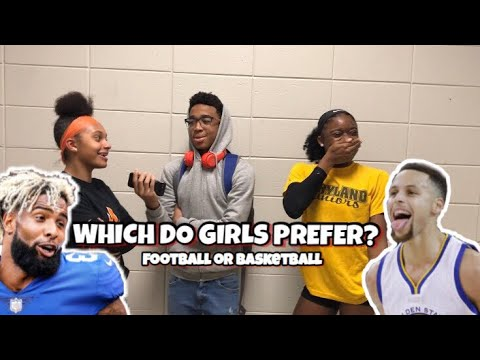 WHICH DO GIRLS PREFER FOOTBALL OR BASKETBALL PLAYERS SCHOOL EDITION