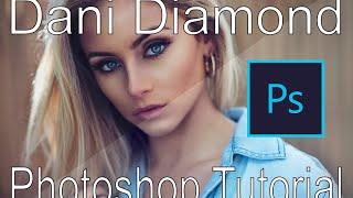 DANI DIAMOND Tutorial  PHOTOSHOP 2015.5 - Photoshop Tutorial