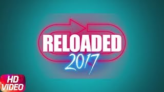 Reloaded 2017 | Video Jukebox | Speed Records