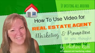 Real Estate Marketing Ideas - How Agents Can Promote using a Video Editing Virtual Assistant