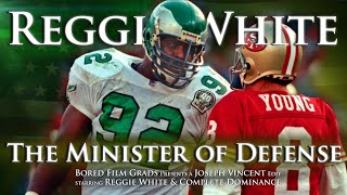 Reggie White - The Minister of Defense