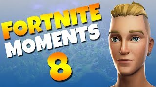 Fortnite Daily Funny and WTF Moments Ep. 8