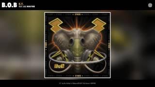 B.o.B - E.T. (feat. Lil Wayne) (Audio)