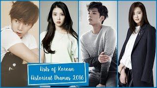 Lists of Korean Historical Dramas 2016