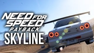 NEED FOR SPEED PAYBACK Gameplay - Nissan R34 Skyline 4K PC Gameplay