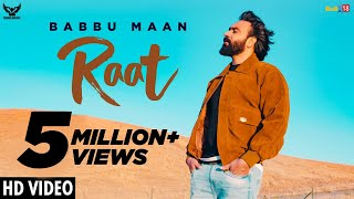 Raat - Babbu Maan : Official Music Video | Ik C Pagal | Latest Punjabi Songs 2019