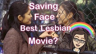 Why Saving Face is the Best Lesbian Movie of all Time?