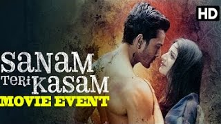 Sanam Teri Kasam Movie (2016) | Harshvardhan Rane | Mawra Hocane | Full Promotionsal Events