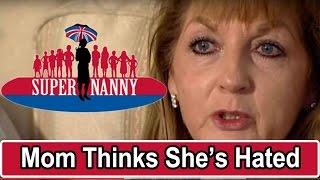 Mom Thinks Daughter Hates Her | Supernanny UK