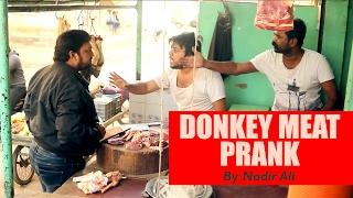 Donkey Meat Prank |Gadha Ka Goosht Bechna | By Nadir Ali In P4PAKAO