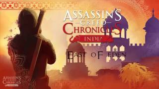 ☯Assasin Creed Chronicles India☯ThemeEast Of Eden
