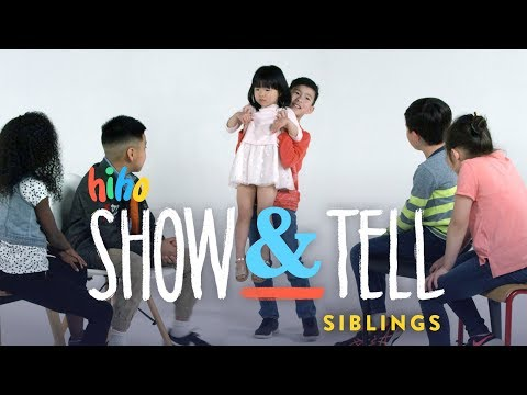 Siblings Show and Tell HiHo Kids