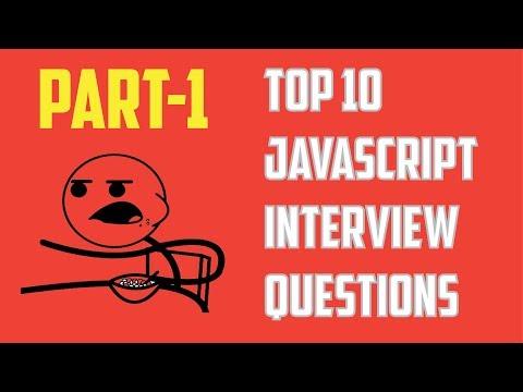 Top 10 JavaScript Interview Questions