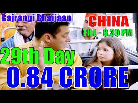 Bajrangi Bhaijaan 29th Day Box Office Collection in CHINA TILL - 8.30 PM