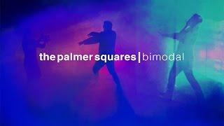 The Palmer Squares - Bimodal (Prod. by Audio Shrine Music)