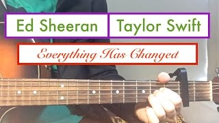 Everything Has Changed  Taylor Swift And Ed Sheeran