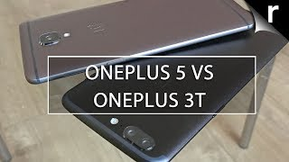 OnePlus 5 vs OnePlus 3T: Should I upgrade?