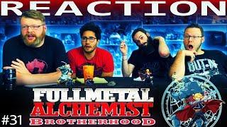 Fullmetal Alchemist: Brotherhood Episode 31 REACTION!!