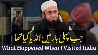 India | First Ever Visited India | What Happened to Molana Tariq Jameel latest bayan 26-Nov-2018
