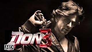 Don 3 Trailer 2016 - Shahrukh Khan | Priyanka Chopra Releasing Soon
