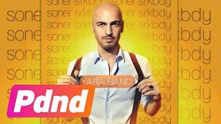 Yara Bandı - Soner Sarıkabadayı (HD Audio)